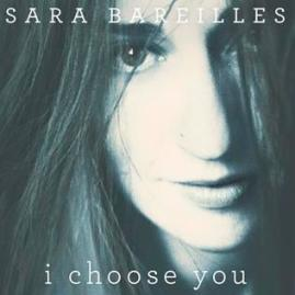 I_Choose_You_by_Sara_Bareilles
